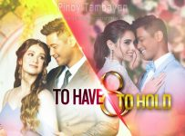 To Have And To Hold October 11 2021 REPLAY TODAY EPISODE AT Pinoy Tambayan